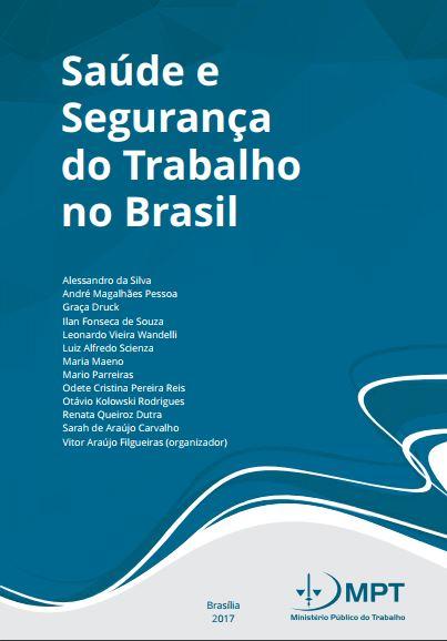 Saúde e Segurança do Trabalho no Brasil - MPT | Sinttel Bahia