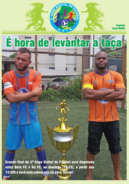 Grande final da 3ª Copa Sinttel de Futebol será disputada entre Beta FC e Tel FC, no domingo (16/12)