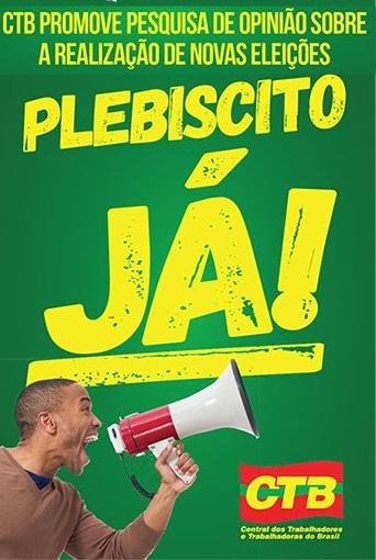 CTB Bahia fará pesquisa sobre novas eleições presidenciais