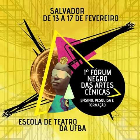 I Fórum Negro de Artes Cênicas acontece de 13 a 17 de fevereiro
