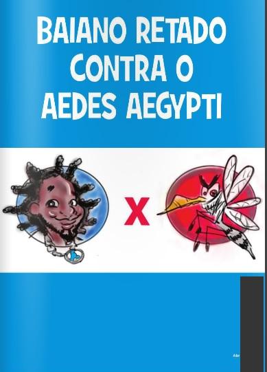 Baiano Retado contra o Aedes Aegypti